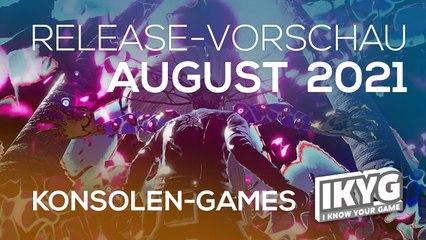 Games-Release-Vorschau - August 2021 - Konsole