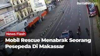 Mobil Rescue Menabrak Seorang Persepeda di Makassar