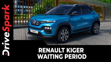 Renault Kiger Waiting Period Increases | 16-Week Waiting Period For The Small SUV