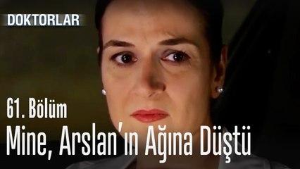 Mine, Arslan'ın ağına düştü - Doktorlar 61. Bölüm