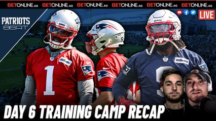 Training Camp Day Six Observations   Patriots Beat