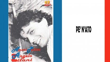 Angelo Zitani - Pe' n'ato