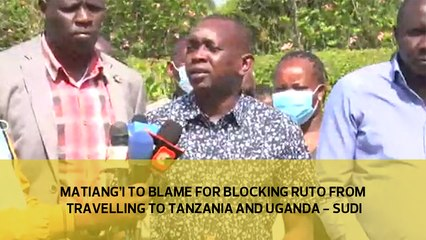 Matiangi to blame for blocking Ruto from traveling to Tanzania and Uganda   Sudi