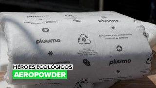 Héroes ecológicos: Aeropowder