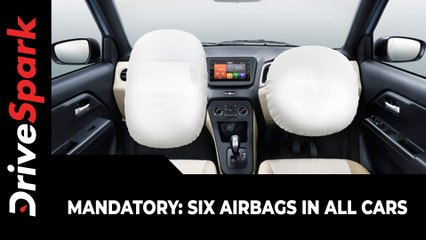 Six Airbags To Be Standard Across All Cars & Variants | New Safety Norms Proposed By Nitin Gadkari