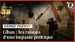 Liban: les raisons d'une impasse politique