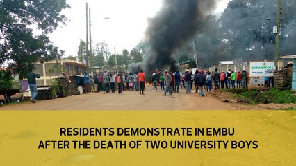 Residents demonstrates in Embu after the death of the two University boys-