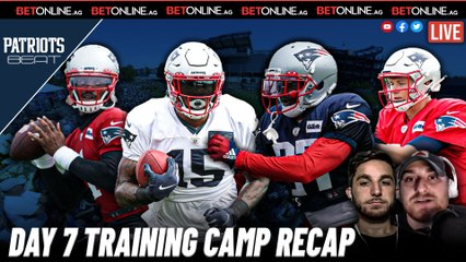 Training Camp Day Seven Observations   Patriots Beat