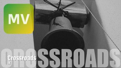 JK《Crossroads》Official MV