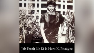 Jab Farah Ne Ki Is Hero Ki Pitaayee