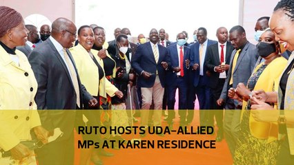 Ruto hosts UDA-allied MPs at Karen residence