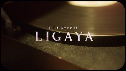 Elha Nympha - Ligaya