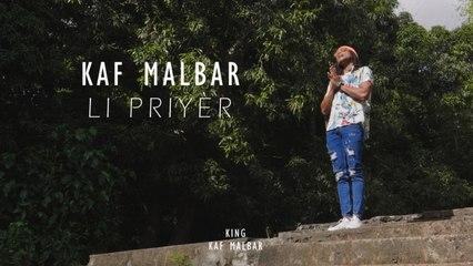 Kaf Malbar - Li Priyèr - #KingKafMalbar - 08/2021 (Clip Officiel)