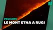 Entré en éruption, le mont Etna a offert un spectacle impressionnant aux Italiens