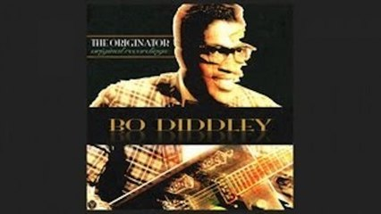 Bo Diddley - Diddley Daddy [1955]