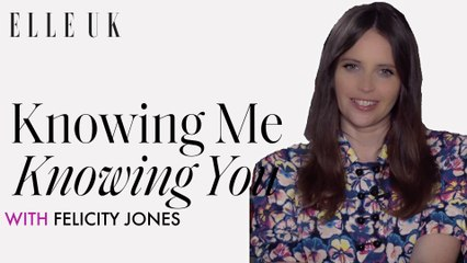 Knowing Me Knowing You with Felicity Jones