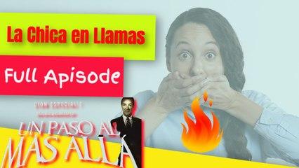 Un Paso al mas Alla - La Chica en LLamas