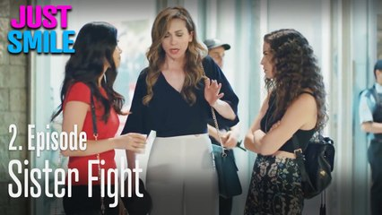 Sister fight - Just Smile Episode 2