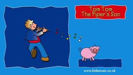 Kidzone - Tom Tom The Piper's Son