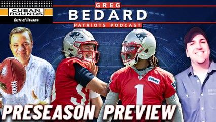 Where The Patriots Stand Heading Into Preseason Opener | Greg Bedard Patriots Podcast