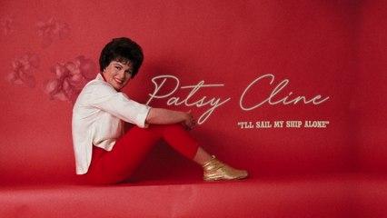 Patsy Cline - I'll Sail My Ship Alone