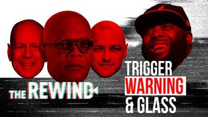"""REVIEW: """"GLASS""""- The Movie & Killer Mike's """"TRIGGER WARNING""""   The Rewind"""