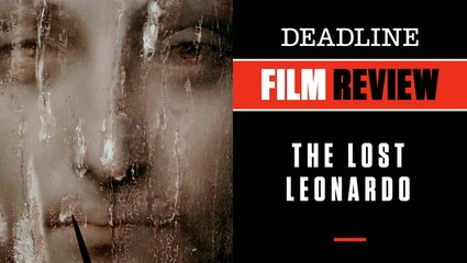 The Lost Leonardo   Film Review