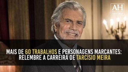 APÓS MAIS DE 60 TRABALHOS E PERSONAGENS MARCANTES, TARCÍSIO MEIRA DEIXA SAUDADE E LEGADO
