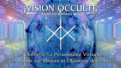 VO 011 - La Personnalité Virtuelle et l'Ajusteur de Pensée - Conscience Supramentale 2021