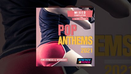 E4F - Pop Anthems 2021 For Fitness & Workout - Fitness & Music 2021