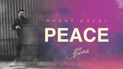 Danny Gokey - Peace