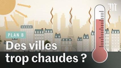 Canicules : les villes condamnées à devenir des fours ?