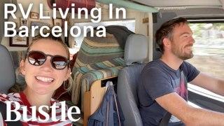 Living In A TINY RV In Barcelona