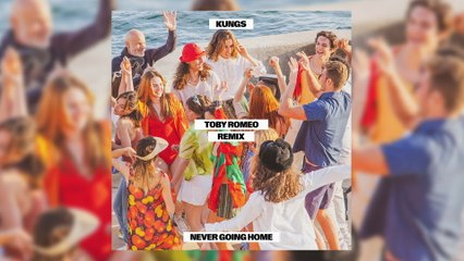 Kungs - Never Going Home
