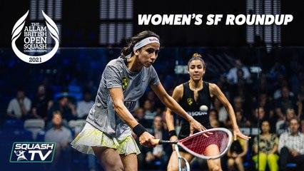 Squash: Allam British Open 2021 - Women's Semi Final Roundup