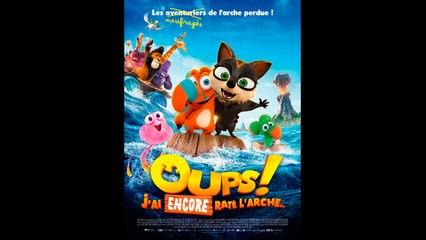 OUPS ! J'AI ENCORE RATÉ L'ARCHE… en français HD (FRENCH) Streaming (2020)