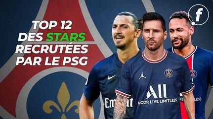 Top 12 des stars recrutées par le PSG