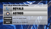 Royals @ Astros Game Preview for AUG 25 -  2:10 PM ET