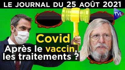 "Covid : Vers la fin du ""tout vaccin"" ? - JT du mercredi 25 août 2021"