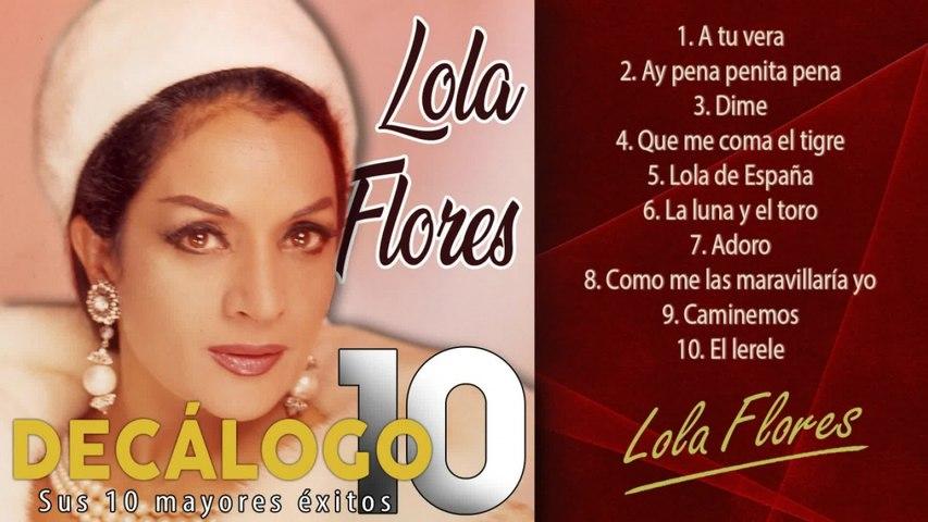 Lola Flores - Decálogo - Sus 10 mayores éxitos