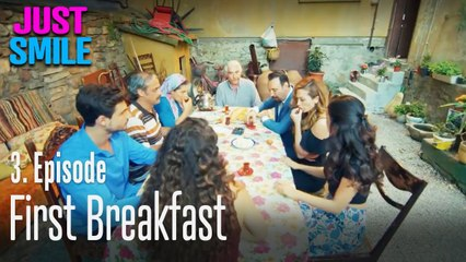First breakfast - Just Smile Episode 3