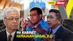 SINAR PM: Ini kabinet kerajaan gagal 2.0