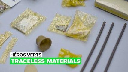 Héros verts : Traceless Materials