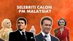Selebriti calon PM Malaysia?