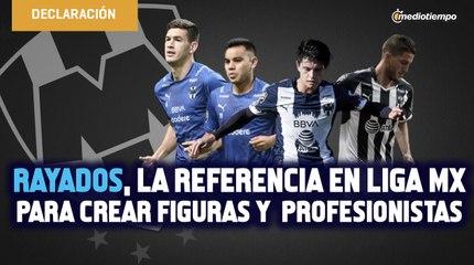 Rayados, la referencia en Liga MX por crear figuras, profesionistas y mejores personas