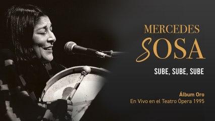 Mercedes Sosa - Sube, Sube, Sube