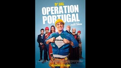 OPÉRATION PORTUGAL |2021| WebRip en Français (HD 1080p)