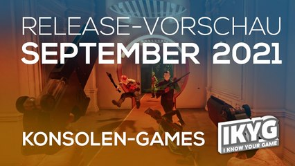 Games-Release-Vorschau - September 2021 - Konsole