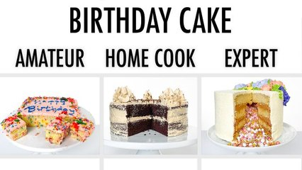4 Levels of Birthday Cake: Amateur to Food Scientist