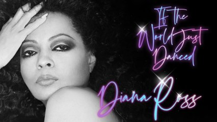 Diana Ross - If The World Just Danced